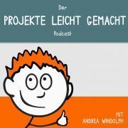 Projekte leicht gemacht - Podcast