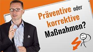 Präventive und korrektive Maßnahmen