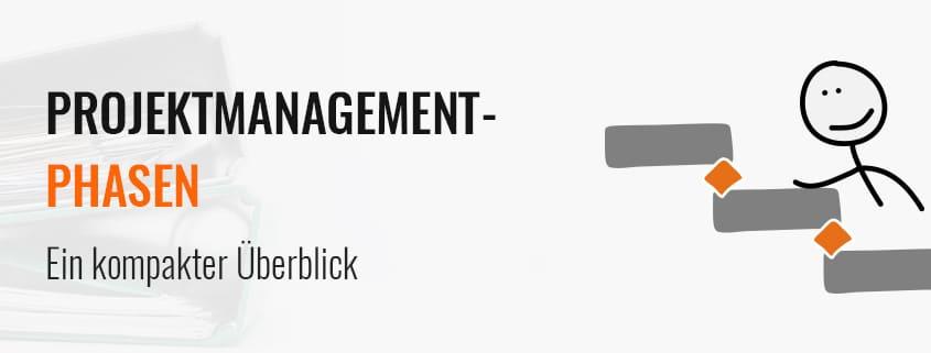 Projektmanagement-Phasen